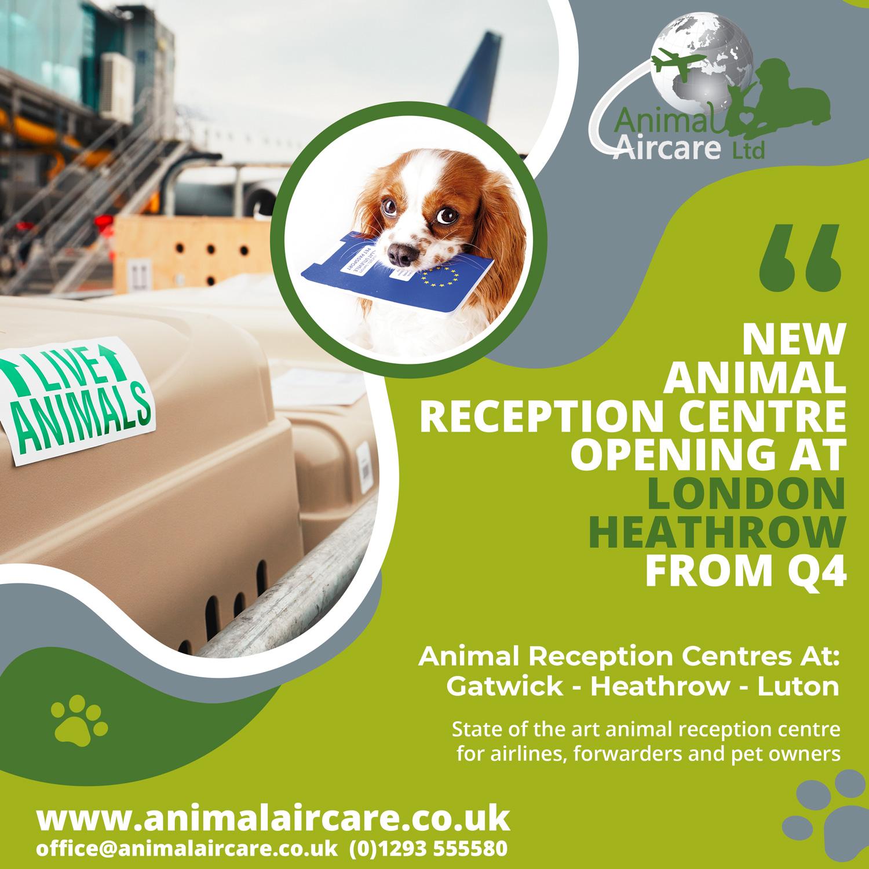 New Heathrow animal facility