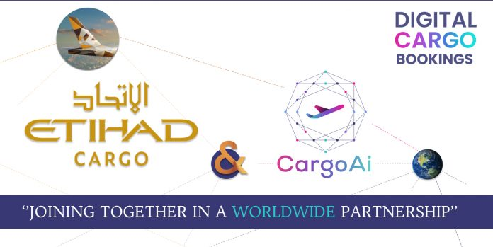 Etihad Cargo and CargoAi partner